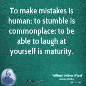 william-arthur-ward-writer-quote-to-make-mistakes-is-human-to-stumble